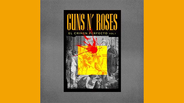 """Libro """"Guns N' Roses. El Crimen Perfecto"""""""