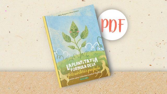 La plantita y la fórmula de la fotosíntesis perfecta en PDF en castellano (ES)