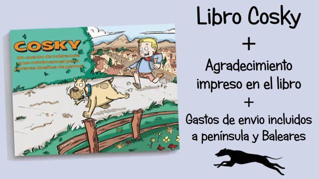 Perrito con envio: Libro Cosky + Agradecimiento + Gastos de envío incluidos para península y Baleares