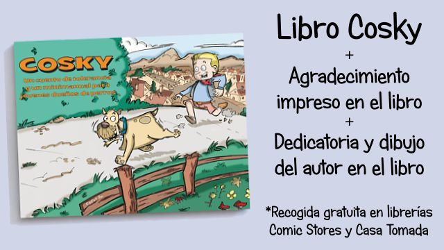 Perrete: Libro Cosky + Agradecimiento + Dedicatoria y dibujo del autor en el libro (Sin gastos de envío incluidos)