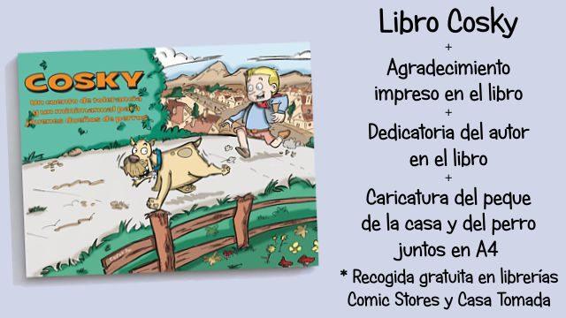 Perrazo: Libro Cosky + Agradecimiento + Dedicatoria + Caricatura A4 del pequedueño y su perro (Sin gastos de envío incluidos)
