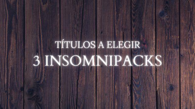 Recompensa 11: 3 Insomnipacks