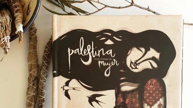 Signed book Palestina tiene nombre de mujer