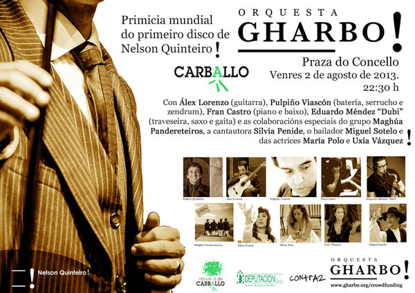 Primicia mundial: ORQUESTA GHARBO! en Carballo. 2 de agosto.