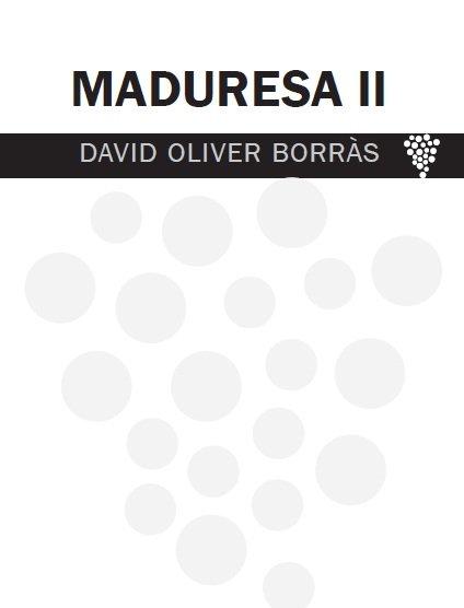 Un tast de Maduresa... II?