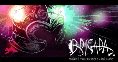 BRIGADA #2 CAMPAIGN IS OUT TODAY!