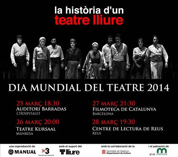 """""""la història d'un teatre lliure"""" al Dia Mundial del Teatre 2014"""