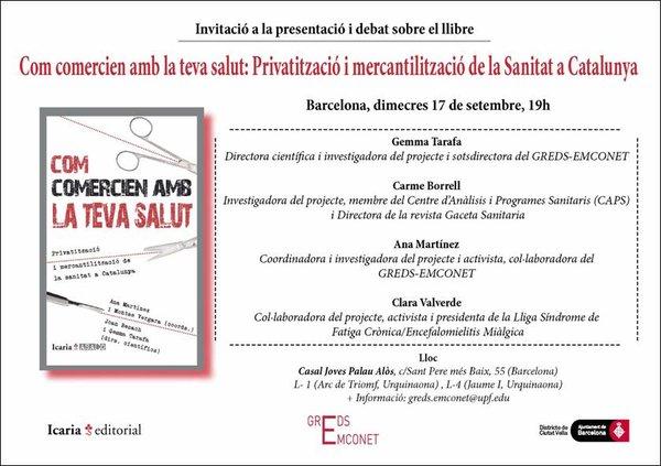 """Invitación a la presentación y debate sobre el libro """"Como comercian con tu salud: Privatización y mercantilitzación de la Sanidad en Cataluña"""". 17 septiembre a las 19:00h en Barcelona"""