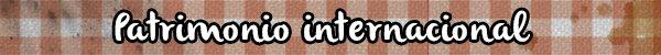 CALOTADA: PATRIMONI INTERNACIONAL
