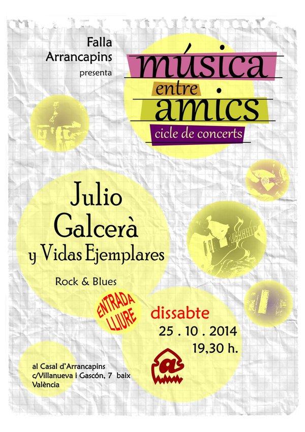 NOU CONCERT: JULIO GALCERÀ Y VIDAS EJEMPLARES