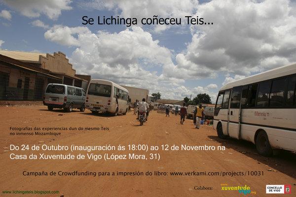 """Exposición Fotográfica: """"Se Lichinga coñeceu Teis..."""""""