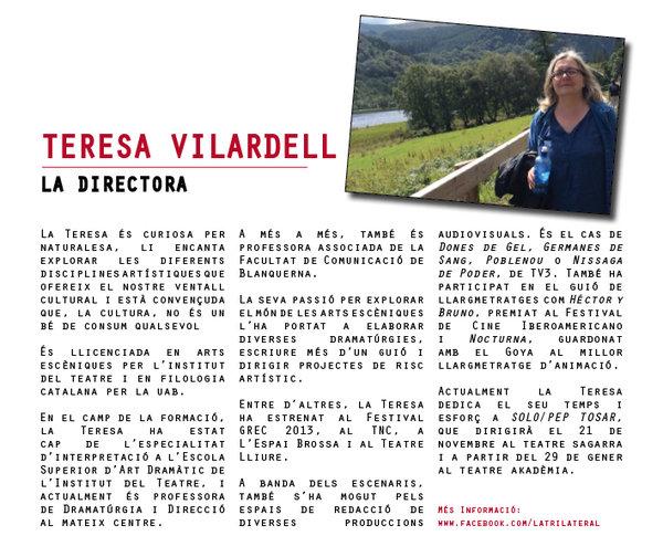 La gran culpable de tot plegat: Teresa Vilardell