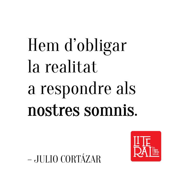 Noves bosses amb frase de Júlio Cortázar