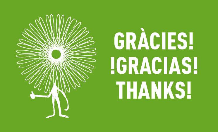 Moltes gràcies a totes i tots! !Muchas gracias a todas y todos!