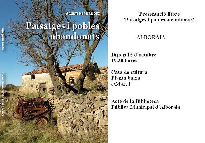 Presentació llibre 'Paisatges i pobles abandonats', dijous 15 d'octubre a Alboraia