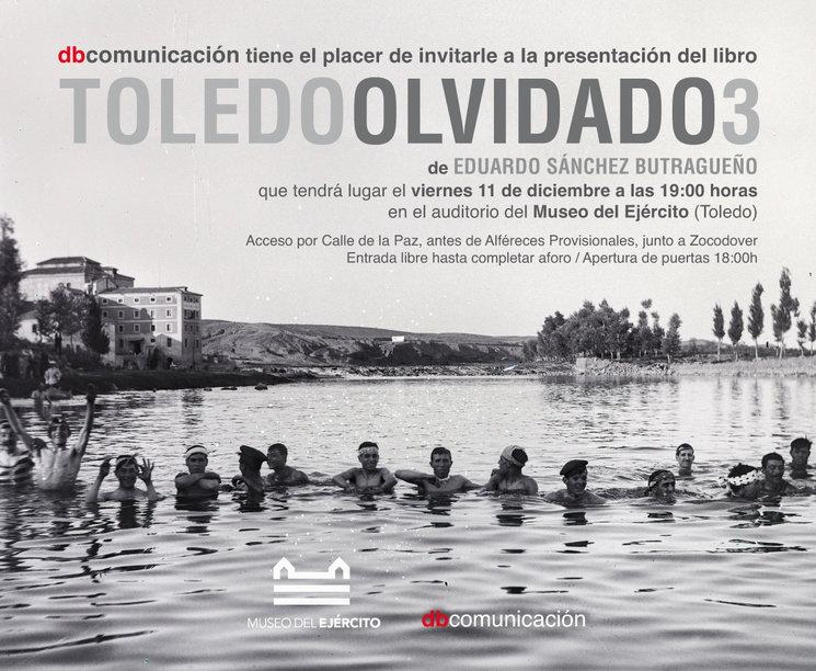 Invitación a la presentación de Toledo Olvidado 3