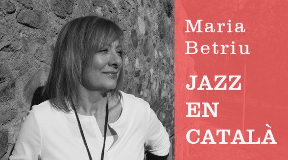 """NOU PROJECTE - MARIA BETRIU """"JAZZ EN CATALÀ VOL.2"""""""