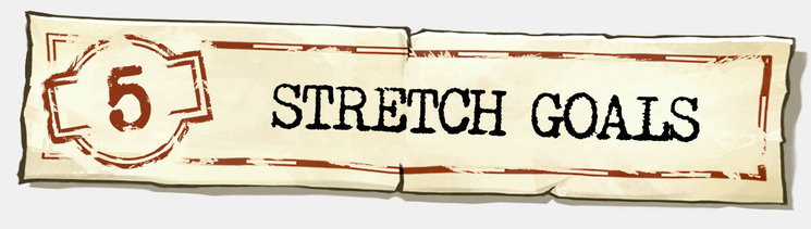 5-Stretch Goals