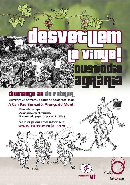 Mecenes ja ha arribat el dia DESVETLLEM LA VINYA!! El diumenge 28 de febrer.