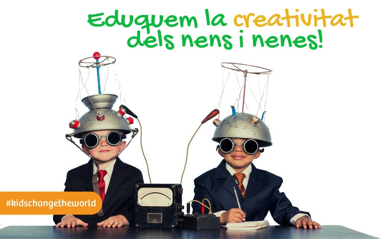 Eduquem la Creativitat dels nens i nenes!
