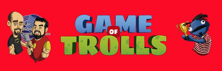 Resultado de imagen de game of trolls
