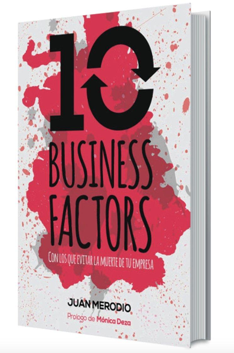 """El Libro """"10 Business Factors"""" ya está disponible para ti a un precio especial."""