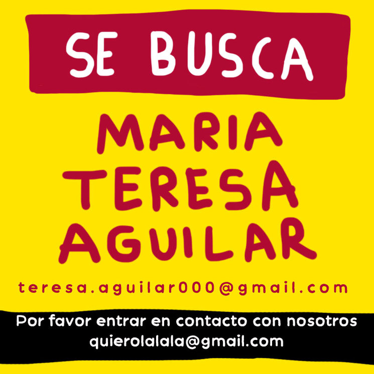 ¿Donde estás Maria Teresa Aguilar?