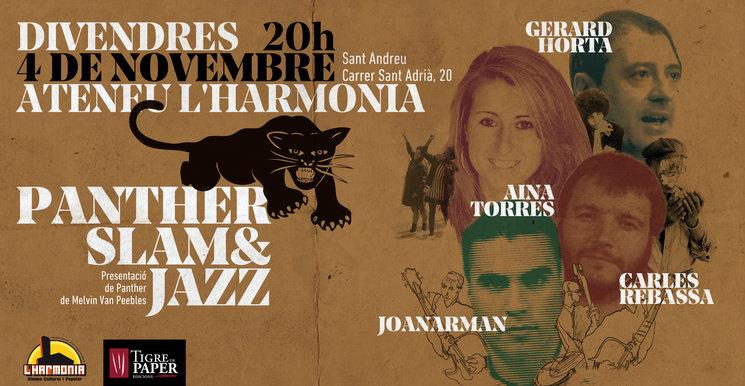 Panther Slam&Jazz + Recollida de recompenses 4 nov. 20h L'Harmonia