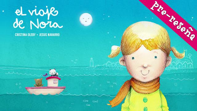 """Pre-reseña """"El viaje de Nora"""" :-)"""