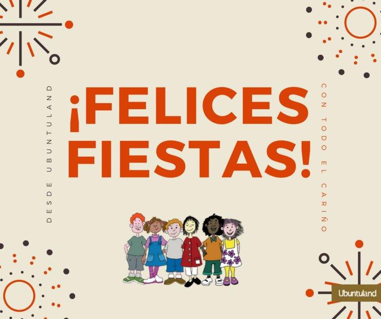 Desde ubuntuland, con todo el cariño, ¡Felices Fiestas!