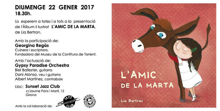 """AQUEST DIUMENGE: PRESENTACIÓ DE """"L'AMIC DE LA MARTA"""", A GIRONA!"""
