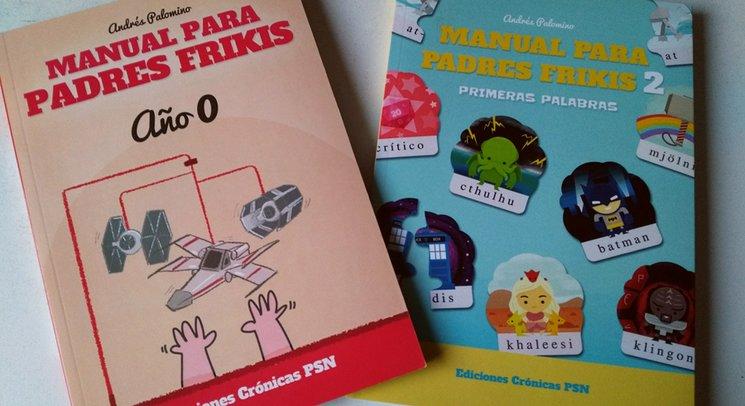 MANUAL PARA PADRES FRIKIS AÑO 0 Y PRIMERAS PALABRAS