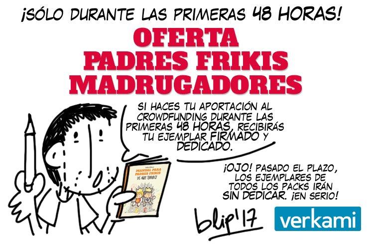 OFERTA 48 HORAS PADRES MADRUGADORES