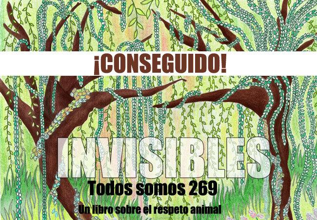 """Nuestro libro """"Invisibles, todos somos 269"""" ya es una realidad gracias a vosotrxs"""