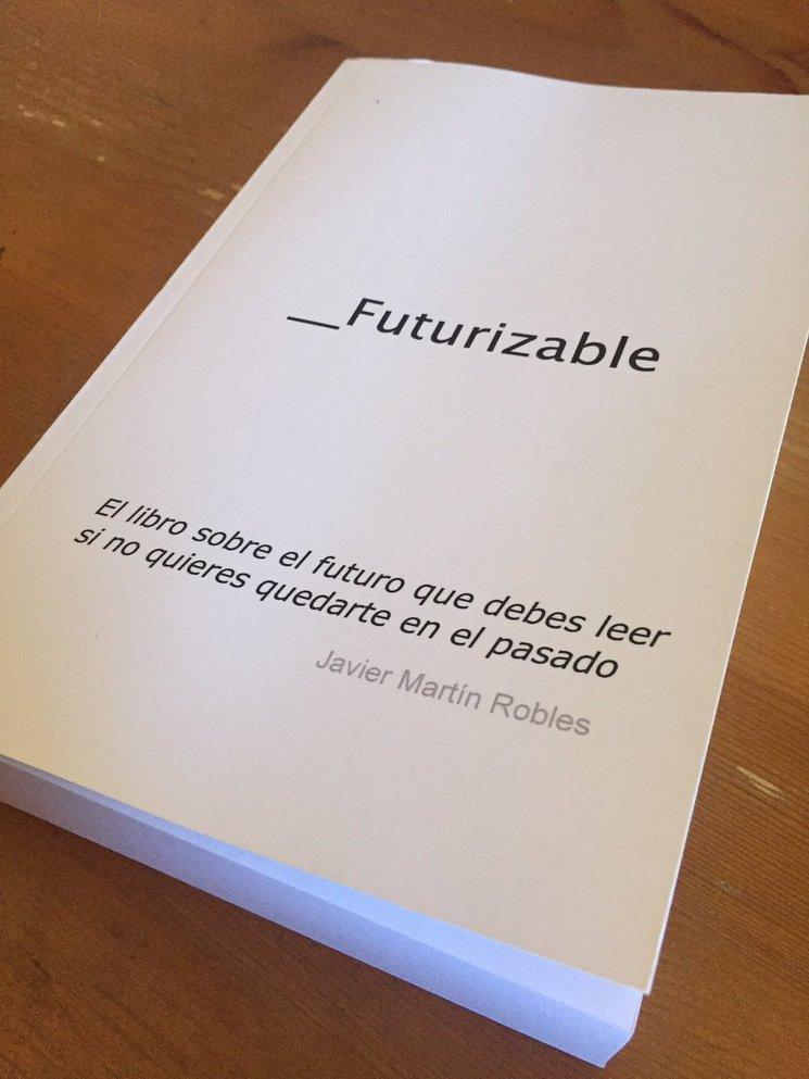 Ya tenemos la maqueta del libro Futurizable
