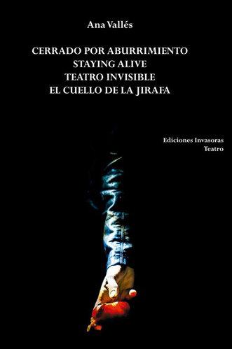 Libro Ediciones Invasoras cuatro Textos de A. Vallés