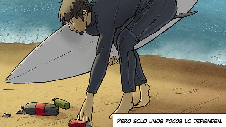 """""""Siempre que vayas a surfear recoge algo de la playa"""""""