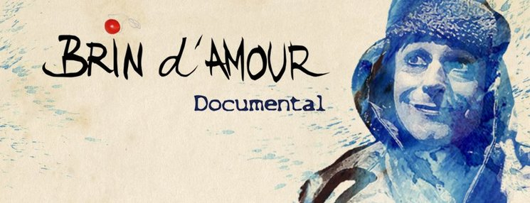 Brin d'Amour documental