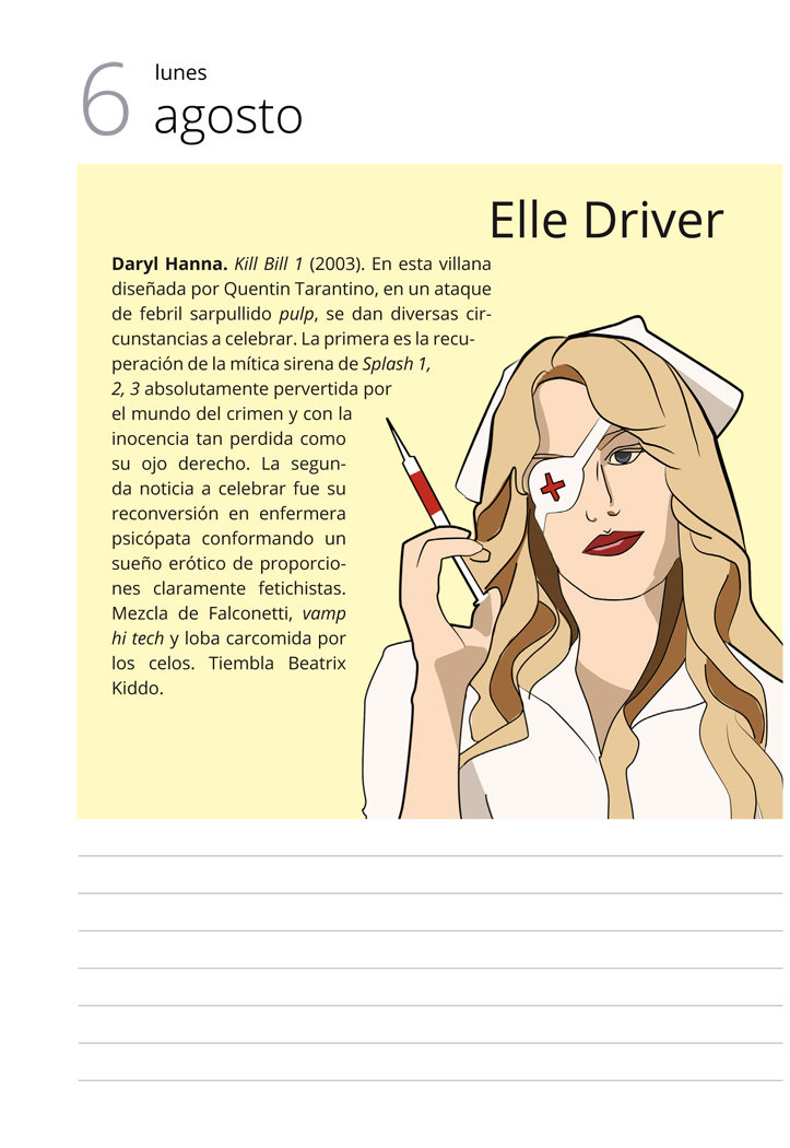 Ellen Drive. Ejemplo de villana