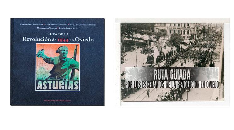 LIBRO RUTA DE LA REVOLUCION DE 1934.<br/>  RUTA GUIADA POR OVIEDO POR LOS ESCENARIOS REVOLUCIONARIOS REALES.