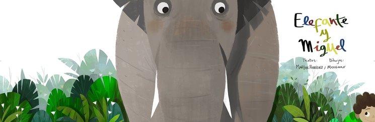Elefante y Miguel, nuevo cuento de María José Rodríguez