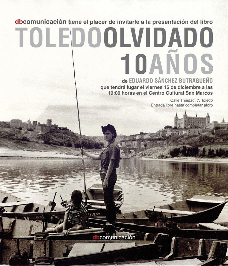 Invitación a la presentación del libro Toledo Olvidado edición especial 10 aniversario