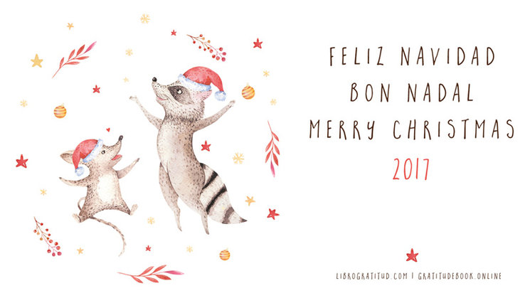 ¡¡Feliz y agradecida Navidad!!  |  Bon i agraït Nadal!!  |  Happy Grateful Christmas!