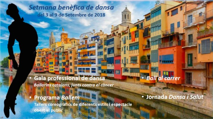 "The benefit gala ""Catalan dancers, united against cancer"" forms a part of the ""Girona in Motion"" benefit week of dance"