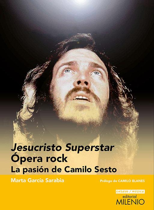 Libro Jesucristo Superstar. La Pasión de Camilo Sesto