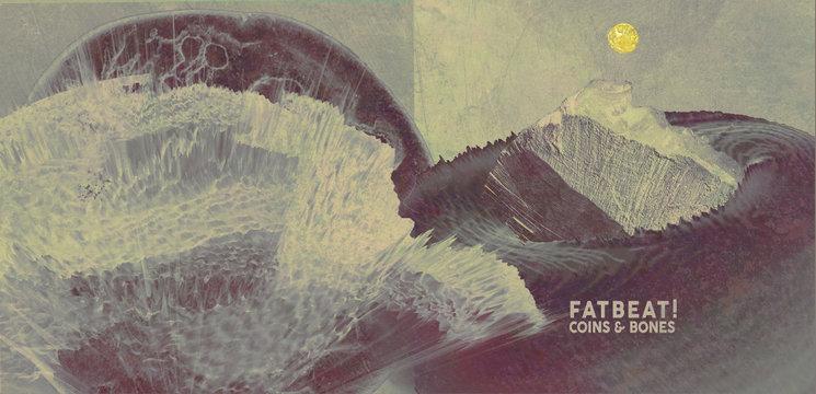 Coins & Bones. Fatbeat