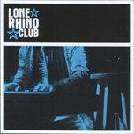 """Lone Rhino Club / """"Lone Rhino Club"""" (2009)"""