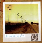 """Lone Rhino Club / """"De Norte A Sur"""" (2011)"""