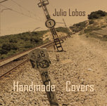 "Julio Lobos / ""Handmade Covers"" (2015)"