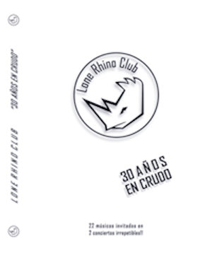 "2 Discos + DVD  Lone Rhino Club / ""30 Años En Crudo"" (2018)"